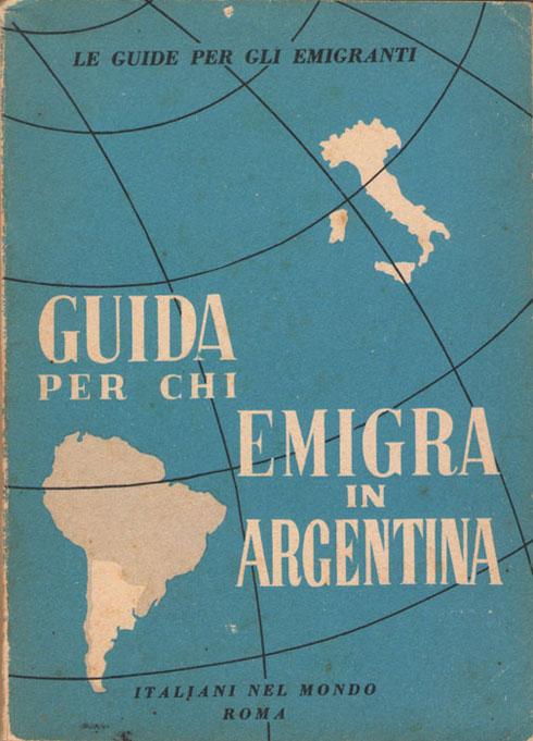 Guida per chi emigra in Argentina